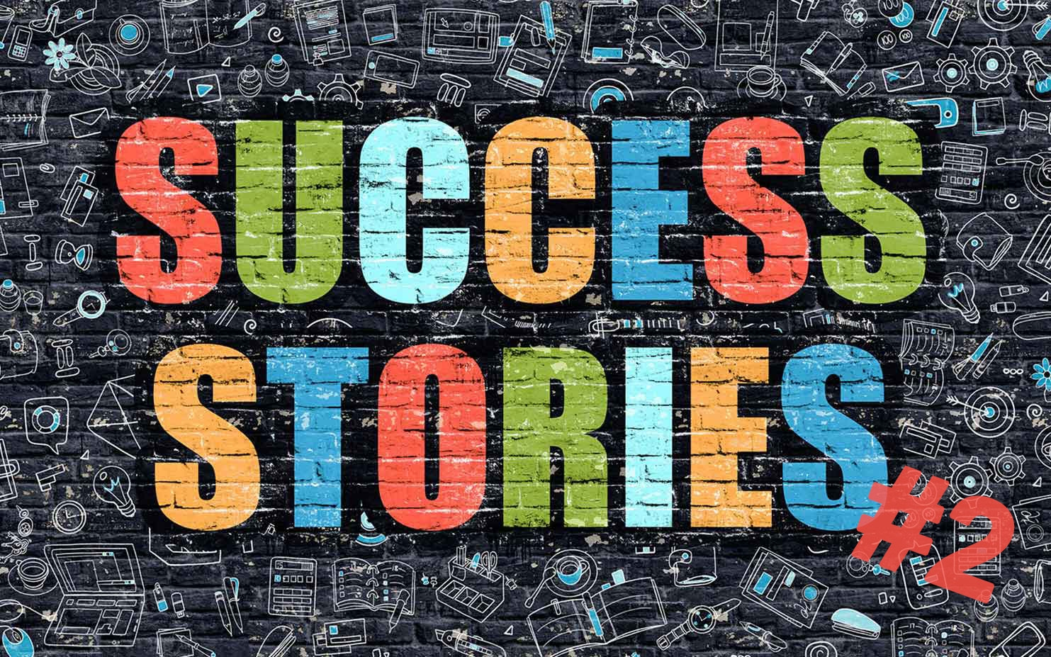 Success Stories #2